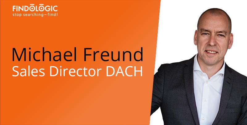 Michael Freund ist neuer Director Sales DACH bei Findologic