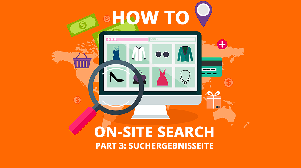 HOW TO: Onsite Search – Suchergebnisseite (3/4)