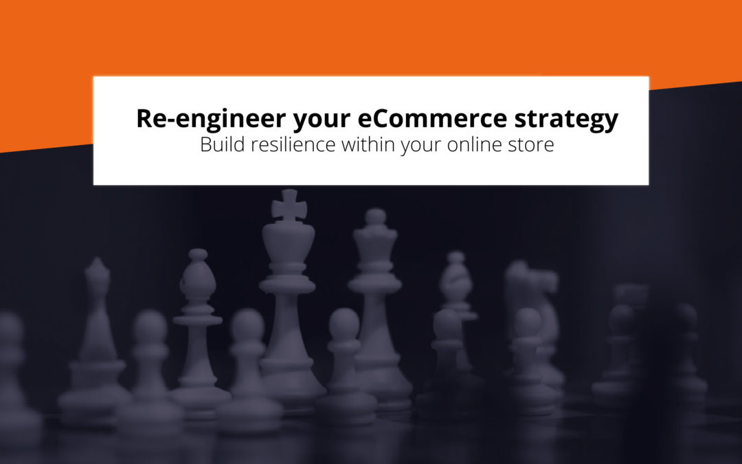 Learn from 2020: build resilience within your online store