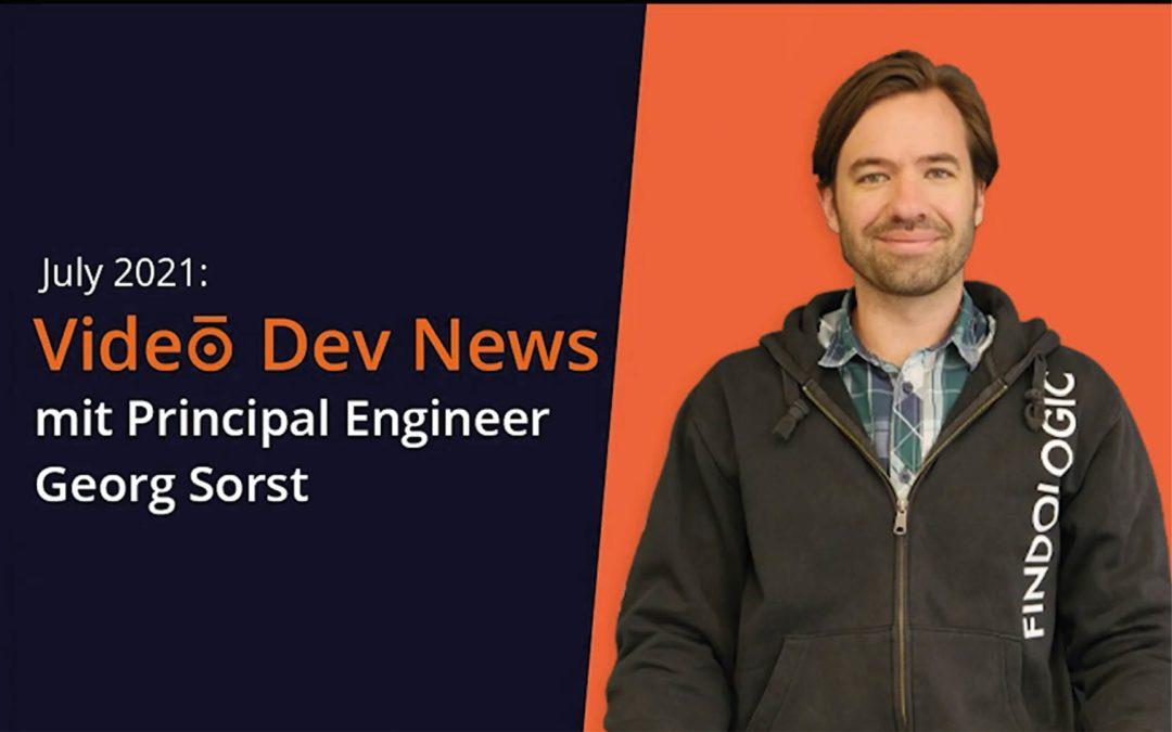 Video Dev News // July 2021
